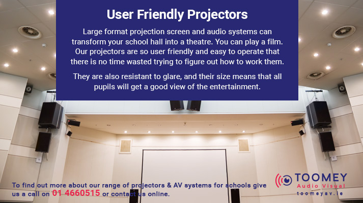 User Friendly Projectors for Schools - Toomey Audio Visual Ireland