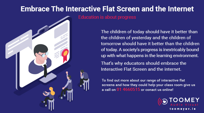 Embrace Interactive Flat Screens for Teaching - Toomey AV