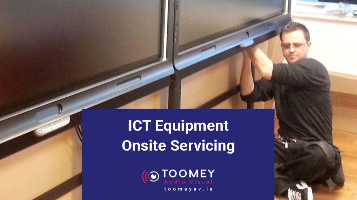 ICT Equipment Onsite Servicing - Toomey Audio Visual