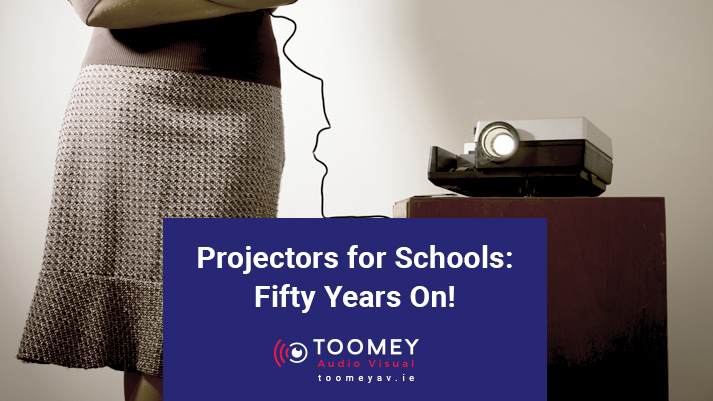 Projectors for Schools - Toomey Audio Visual