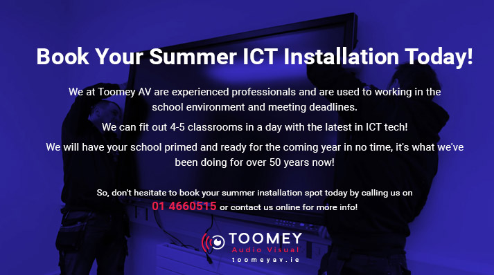 Summer ICT Installation Service - Toomey Audio Visual