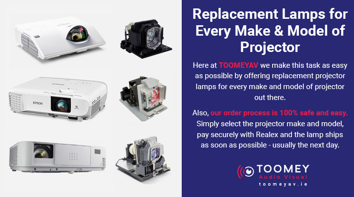Replacement Projector Lamps Ireland - Toomey AV