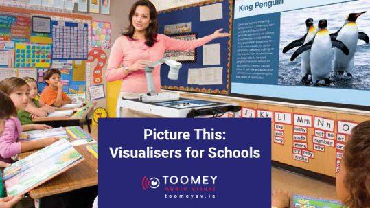 Visualisers for Schools - Toomey AV Ireland