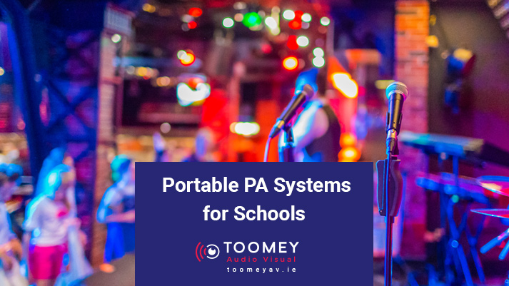 Portable PA Systems for Schools - Toomey AV