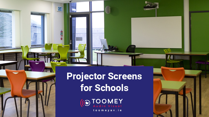 Projector Screens for Schools - Toomey Audio Visual