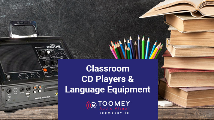 Classroom CD Players & Language Equipment - Toomey Audio Visual