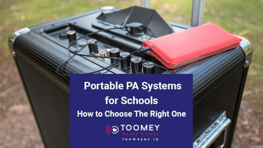 Portable PA Systems for Schools - How to Choose the Right One - Toomey AV