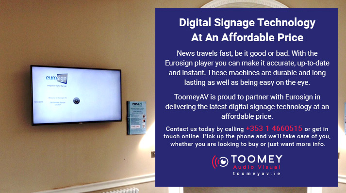 Digital Signage Technology At An Affordable Price - Toomey AV