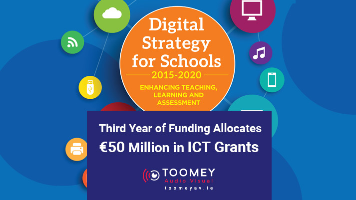 Digital Strategy for Schools - Third Year of Funding 50 Million in ICT Grants