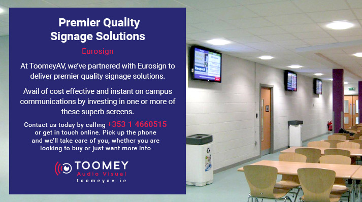 Quality Digital Signage Solutions Ireland - Toomey AV - Eurosign