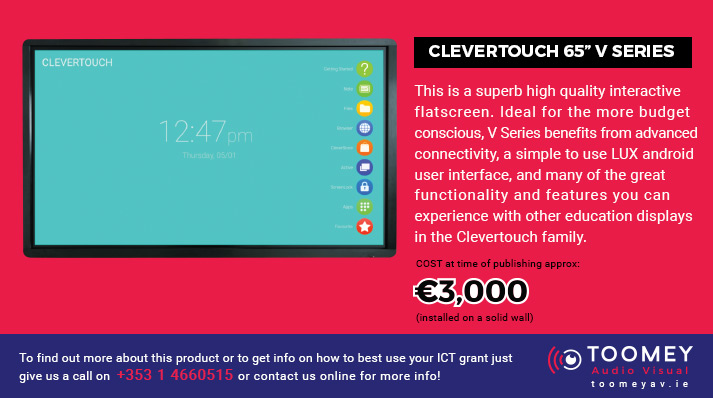 CLEVERTOUCH 65inch V Series - ICT Grant Recommendatios For Schools - Toomey AV Ireland
