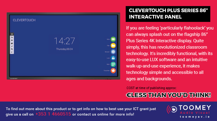 CLEVERTOUCH PLUS Series 86 inch Interactive Panel - ICT Grant Recommendations for Irish Schools