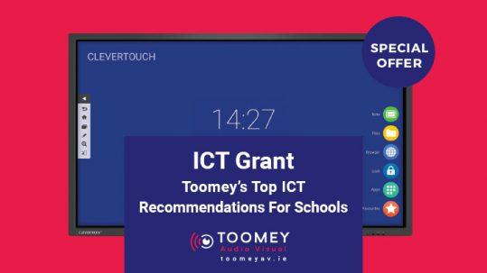 ICT Grant Recommendatios For Schools - Toomey AV
