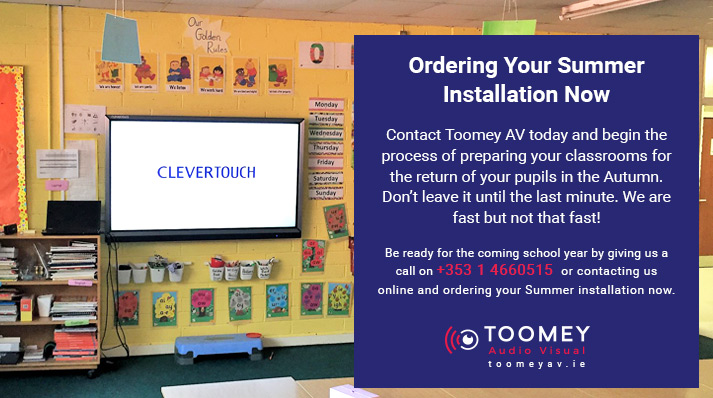 Order Your ICT for Schools Summer Installation - Toomey AV