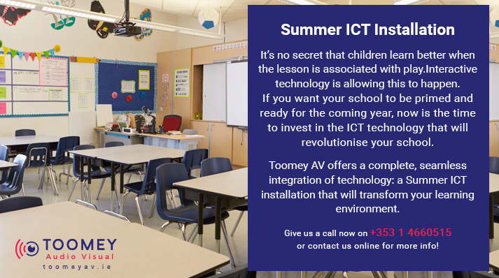Summer ICT Installation Service for Schools - Toomey AV Ireland