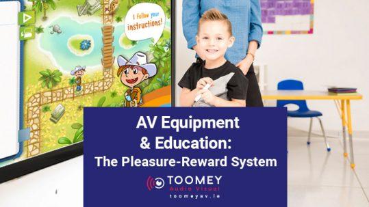 AV Equipment and Education - The Pleasure Reward System