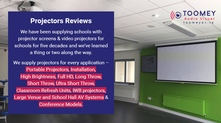 Projectors Reviews - Best Projectors for Schools - Toomey AV Ireland