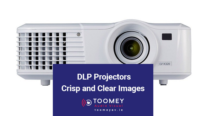 DLP Projectors - Crisp and Clear Images - Toomey AV
