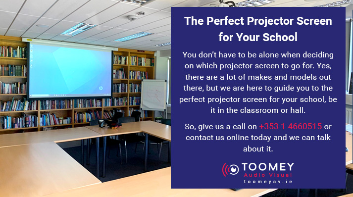 Perfect Projector Screen for Your School - Toomey Audiovisual Ireland