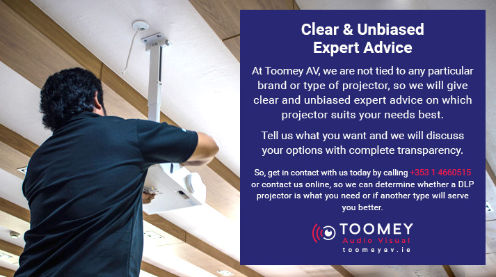 Toomey Audiovisual - Experts - Projectors DLP