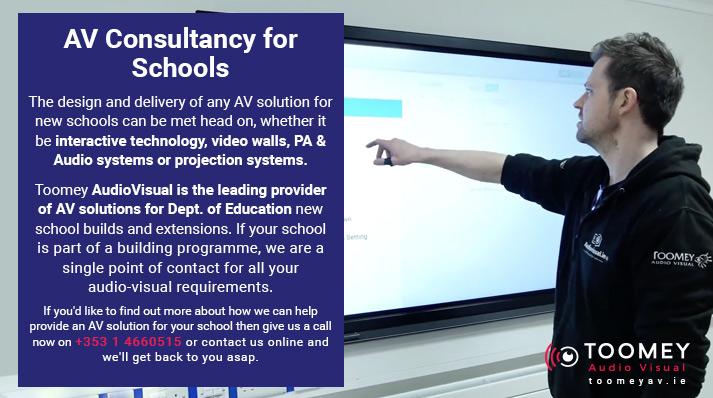 AV Consultancy for Schools - Toomey AV Ireland