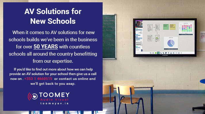 AV Solutions for New Schools - Toomey AV Ireland