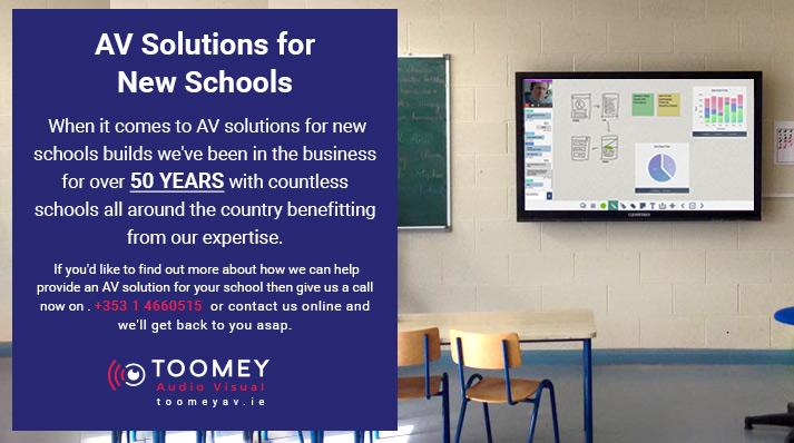 AV Solutions for New Schools - Toomey AV Ireland
