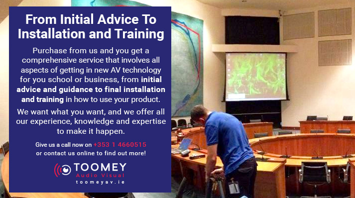 Audio Visual Installation and Training - Toomey