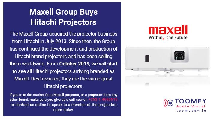 Maxell Group Buy Hitachi Projectors - Toomey AV - Ireland