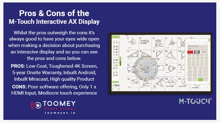 Pros and Cons M-Touch Interactive AX Display - Toomey AV Ireland