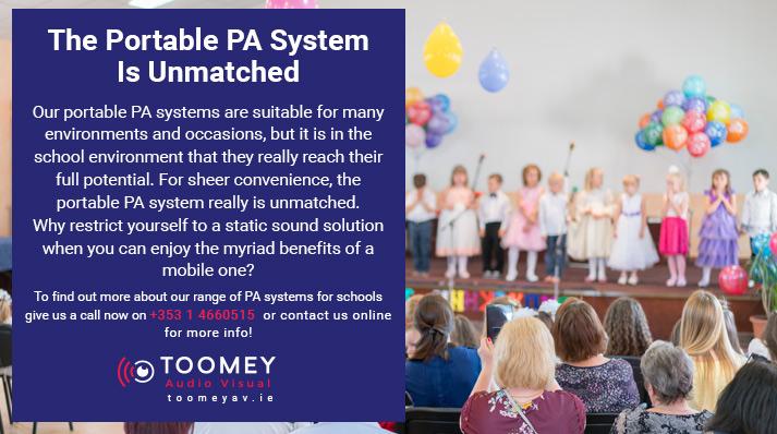 Portable PA System for Schools - Toomey AV - Dublin