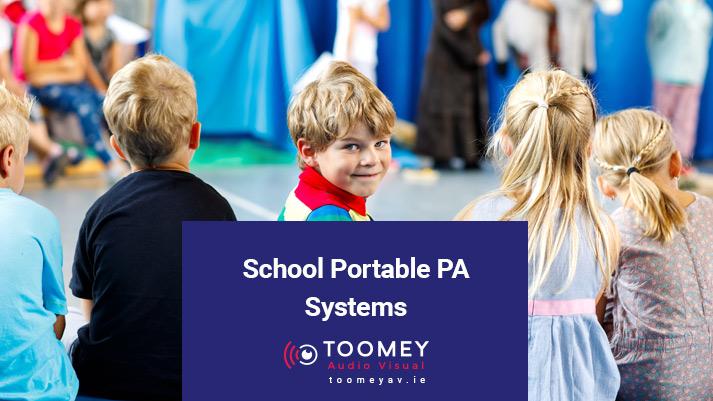 School Portable PA System - Toomey AV - Dublin