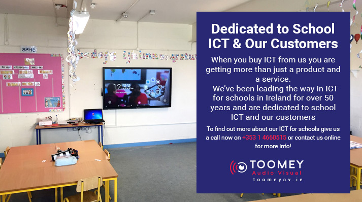 Best ICT For Irish Schools - Toomey AV