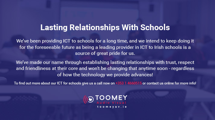 Irish School ICT Supplier - Toomey AV
