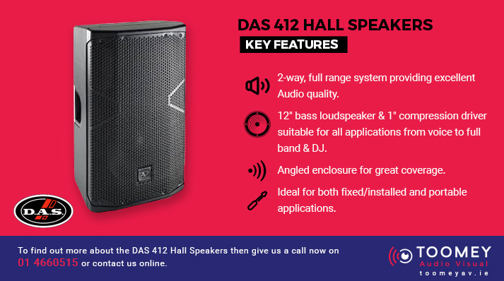 DAS 412 Hall Speakers Features - Toomey Audiovisual Dublin
