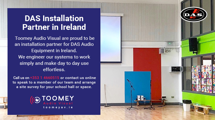 DAS Speaker Installation Schools Ireland - Toomey Audiovisual