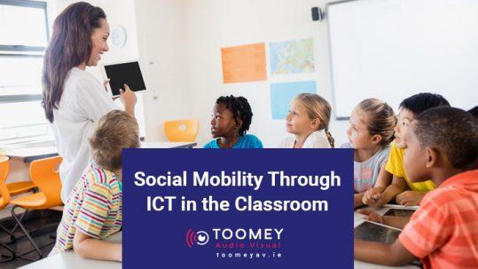 Social Mobility ICT Classroom - ToomeyAV