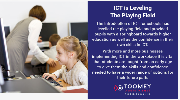 ICT Leveling the Playing Field in Schools - Toomey AV