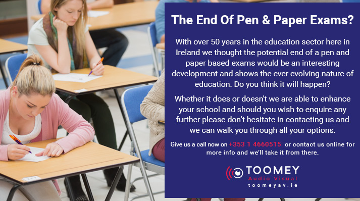 The End of Pen and Paper Exams in Irish Schools - Audio Visual for Schools
