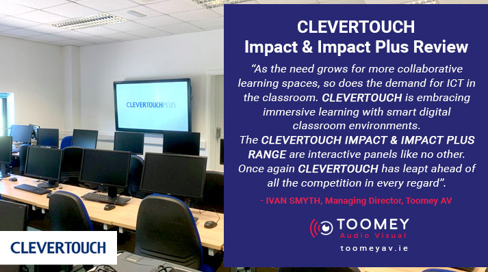 Clevertouch Suppliers for Schools - Toomey AV - Ireland