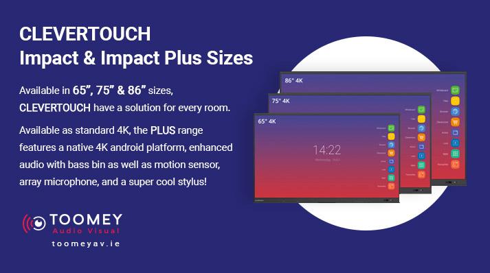 Clevertouch Impact and Impact Plus Sizes - Toomey AV - Ireland
