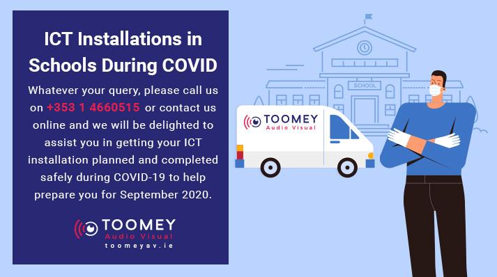 ICT Installation Schools COVID - Ireland - Toomey AV