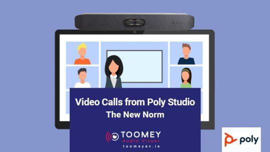 Video Calls from Poly Studio - Toomey AV Ireland