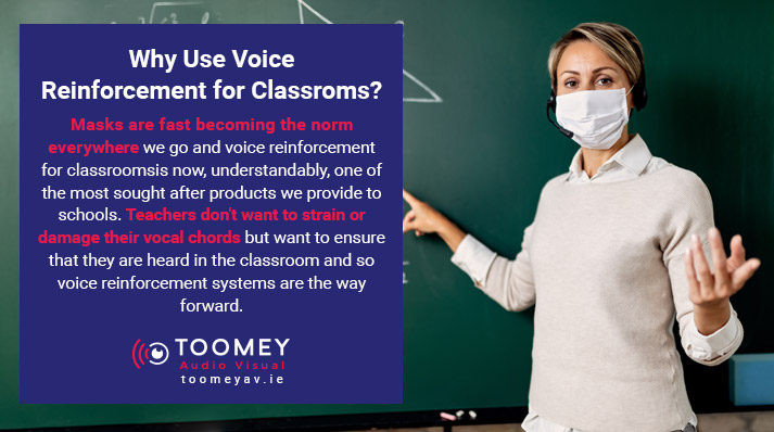 Why use Voice Reinforcement for Teachers - Toomey AV Ireland
