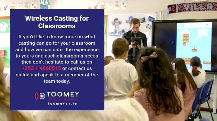 Wireless Casting for Irish Classrooms - Toomey AV