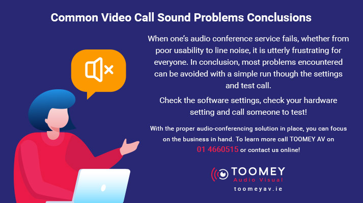 Common Video Call Sound Problems - Toomey AV Solutions Ireland