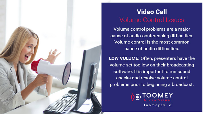 Video Call - Volume Control Issue - Toomey AV Solutions Ireland