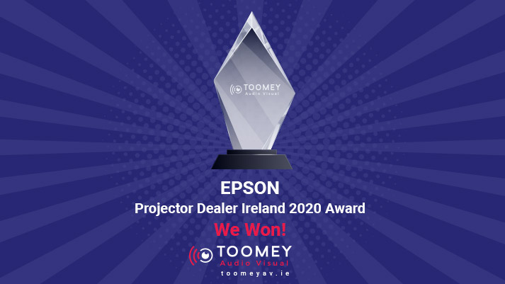 EPSON - Projector Dealer Ireland 2020 Award - Toomey