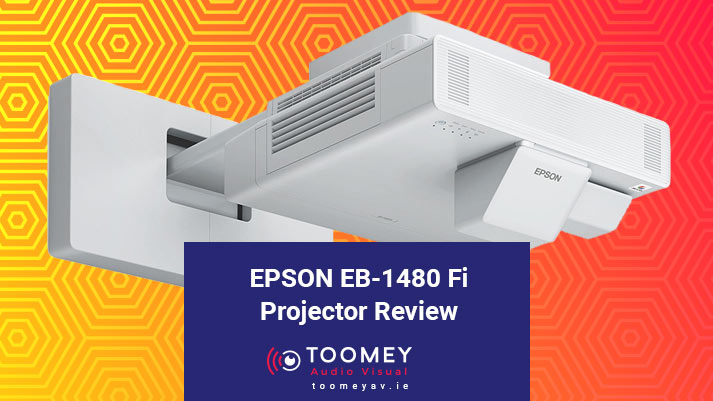 EPSON EB-1480 Fi Projector Review - Toomey AV