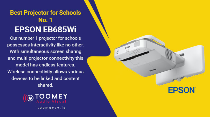 Projectors Schools - EPSON EB686Wi - Audiovisual Providers Ireland